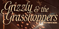 Grizzly and the Grasshoppers (Limited Capacity Gig) @ King Arthur