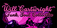 Will Cartwright Funk Soul Collective @ King Arthur